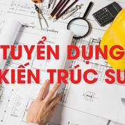 tuyển dụng kiến trúc sư
